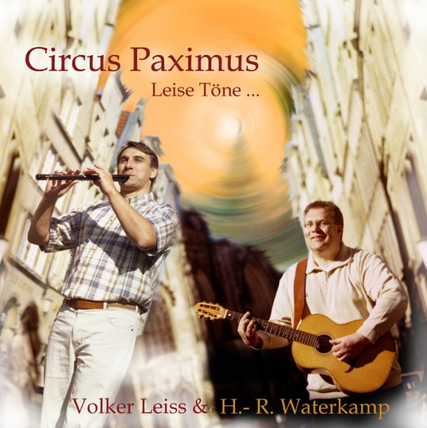 Volker Leiß and H.R. Waterkamp - Circus paximus - Leise Töne